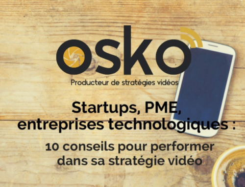 Startups, PME innovantes, entreprises technologiques : 10 conseils pour une stratégie vidéo performante !